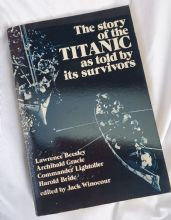The Story of the Titanic as Told by its Survivors 1960 Edition